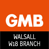 GMB Walsall W18 Branch